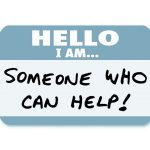 "Picture of a name badge that says ""Hello I Am Someone Who Can Help!"""