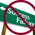 picture of sign that says failures and success with a circle with line through it